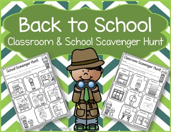 Back to School Classroom & School Scavenger Hunt
