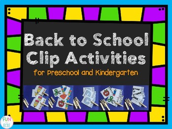 Back to School Clip Activities for Preschool and Kindergarten