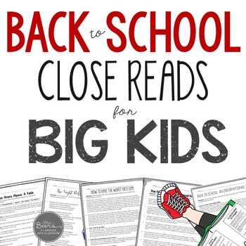 Back to School Close Reads for BIG KIDS Common Core Aligned