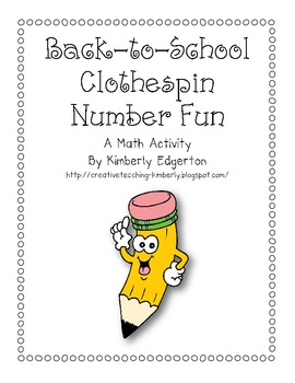 Back to School Clothespin Number Fun