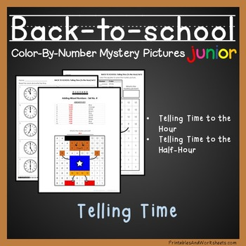 Back-to-School Telling Time the Hour / Telling Time to the Half Hour