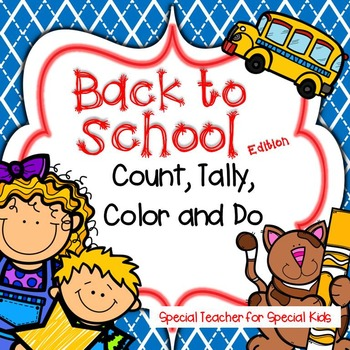Back to School   Color, Count, Tally and Do- Instant and Interactive Math