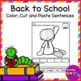 No Prep Back to School Color, Cut and Paste Sentence Writing