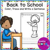 Back to School Color, Trace and Write Sentences