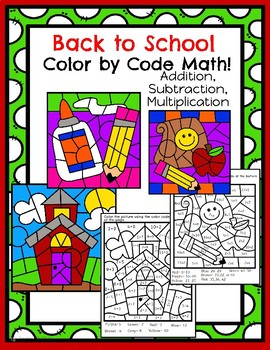 Back to School Color by Code Math!