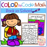 Back to School Color by Code – Math (Color by Number, Addition, Subtraction)