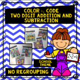 School Theme Color by Code- Two Digit Addition and Subtrac