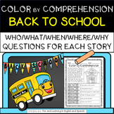 Back to School (Color by Comprehension Stories & Questions) - 10 Stories