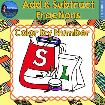 Add & Subtract Fractions Math Practice Back to School Colo