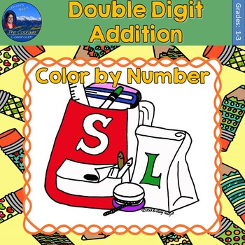 Double Digit Addition Math Practice Back to School Color b