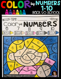 Back to School Color by Code Numbers 1-10 Activities