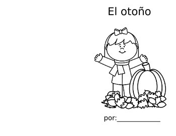 El otono librito / Autumn Coloring Booklet (SPANISH Pre-literacy)