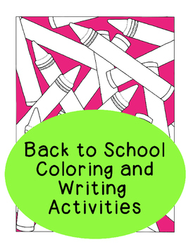 Back to School Coloring and Writing Prompts Activities Partner Bell Work