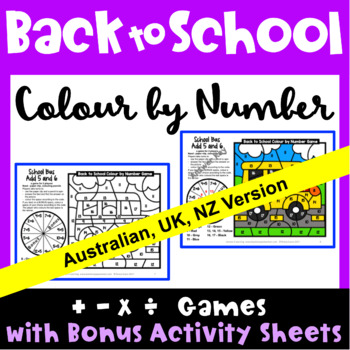 Back to School Colour by Number Math Games [Australian UK NZ Canadian Version]