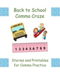 Back to School Comma Craze: Stories and Printables for Comma Practice