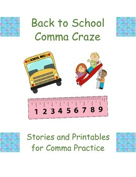 Back to School Comma Craze: Stories and Printables for Com