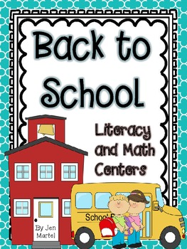 Back to School!  (Common Core Aligned Activities for Literacy and Math)