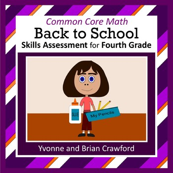 Back to School Common Core Math Total Skills Assessment (4