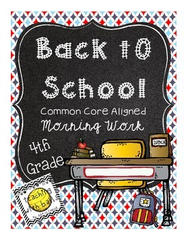 1 Back to School Common Core Morning Work 4th Grade
