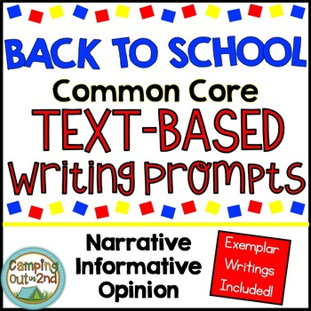 Back to School Common Core Text Based Writing Prompts