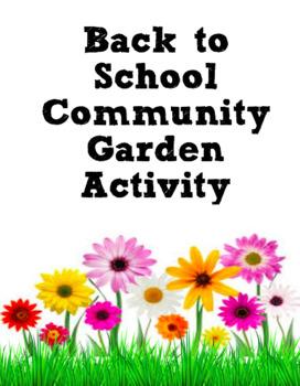 Back to School Community Garden