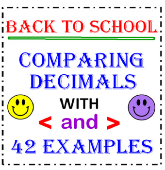 Back to School Comparing Decimals with Less Than Greater Than (42 Examples)