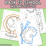 Back to School Connect the Dots - Dot to Dot Alphabet Worksheets