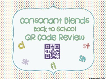 Back to School Consonant Blends QR Code Review