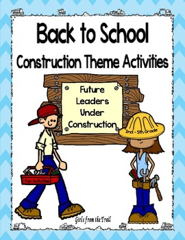 Back to School Construction Theme Activities