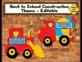 Back to School Construction Theme Editable