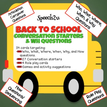 Back to School Conversation Starters and WH Questions