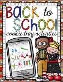 Back to School Cookie Tray Activities