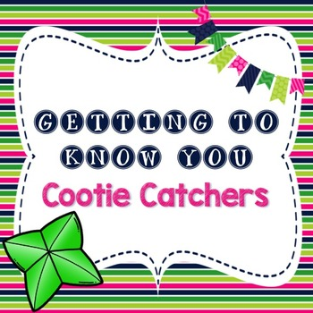 Getting To Know You Cootie Catchers