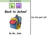 Back to School (Core Vocabulary Adapted Book Printable)
