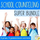 School Counseling SUPER BUNDLE Complete School Counseling Curriculum