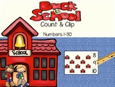 Back to School Count & Clip 1- 30 Task Cards