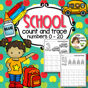 Back to School Count and Trace (Numbers 1 -20)