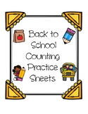Back to School Counting Practice Sheets