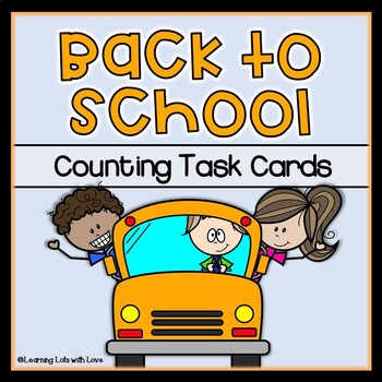 Back to School Counting Task Cards