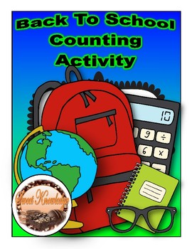 Back to School Counting and Quantity Activity