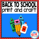 Back to School Craft Activity: Paper Craft and Creative Writing