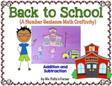 Back to School Craftivity: Addition and Subtraction