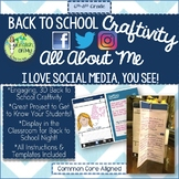 Back to School-Craftivity-All About Me, I Love Social Medi