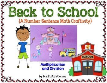 Back to School Craftivity: Multiplication and Division