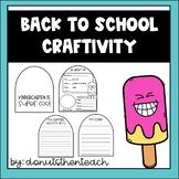 Back to School Craftivity: Popsicle