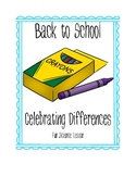 Back to School Crayon Celebrating Differences Getting To K
