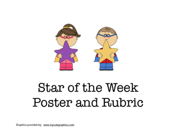 Back to School:  Create Your Own Star of the Week Poster and Rubric