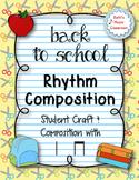 Back to School - Create a Rhythmic Composition - Ta/Ti-ti