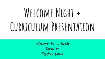 Back to School Curriculum + Open House Presentation Google Slideshow