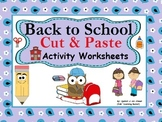 Back to School Cut and Paste Activity Worksheets: